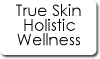 True Skin Holistic Wellness